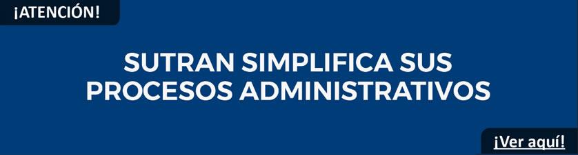 SUTRAN simplifica sus procesos administrativos